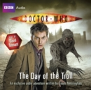 Doctor Who: The Day Of The Troll - eAudiobook