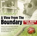 Johnners' A View From The Boundary  Test Match Special - Book