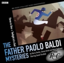 Father Paolo Baldi Mysteries: Three in One & Twilight of a God - Book