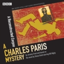 Charles Paris: A Reconstructed Corpse : A BBC Radio 4 full-cast dramatisation - Book