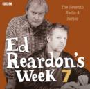 Ed Reardon's Week: The Complete Seventh Series - eAudiobook