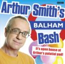 Arthur Smith's Balham Bash: Complete Series One - eAudiobook