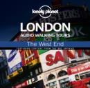 Lonely Planet Audio Walking Tours: London: The West End - eAudiobook