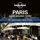 Lonely Planet Audio Walking Tours  Paris  St Germain Des Pre - eAudiobook