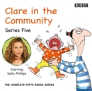 Clare In The Community : Series 5 - eAudiobook