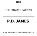 Private Patient, The (BBC Radio 4 Drama) - eAudiobook