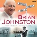 Brian Johnston Down Your Way: Favourite People And Places Vol. 2 - eAudiobook