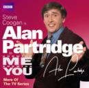 Knowing Me, Knowing You with Alan Partridge: More of the TV Series - eAudiobook