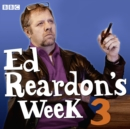 Ed Reardon's Week: The Complete Third Series - eAudiobook