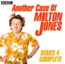 Another Case Of Milton Jones The Complete : Series 4 - eAudiobook