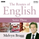 Routes Of English Complete Series 3 Accents And Dialects - eAudiobook