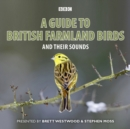 A Guide To British Farmland Birds : And Their Sounds - eAudiobook