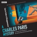 Charles Paris: Cast in Order of Disappearance : A BBC Radio 4 full-cast dramatisation - eAudiobook