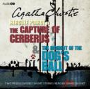 Capture of Cerberus, The & The Incident of the Dog's Ball - eAudiobook