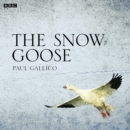 The Snow Goose - eAudiobook