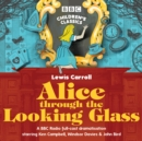 Alice Through the Looking Glass - eAudiobook