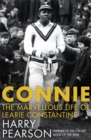Connie : The Marvellous Life of Learie Constantine - Book