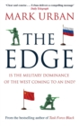 The Edge : Is the Military Dominance of the West Coming to an End? - eBook