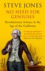 No Need for Geniuses : Revolutionary Science in the Age of the Guillotine - eBook