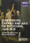 The Physicians 1660-2018: Ever Persons Capable and Able - eBook