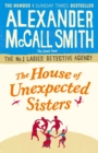 The House of Unexpected Sisters - eBook