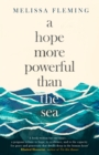 A Hope More Powerful than the Sea - eBook