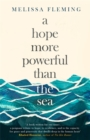 A Hope More Powerful than the Sea - Book