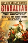 Gibraltar : The Greatest Siege in British History - eBook