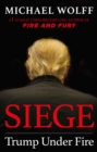 Siege : Trump Under Fire - eBook