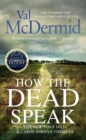 How the Dead Speak - eBook