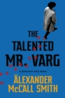 The Talented Mr Varg : A Detective Varg novel - eBook