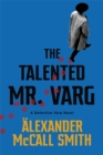 The Talented Mr Varg : A Detective Varg novel - Book
