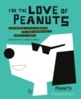 For the Love of Peanuts - eBook