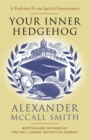 Your Inner Hedgehog : A Professor Dr von Igelfeld Entertainment - Book
