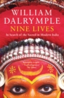 Nine Lives : In Search of the Sacred in Modern India - eBook