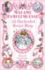 Madame Pamplemousse and the Enchanted Sweet Shop - Book