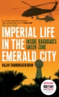 Imperial Life in the Emerald City : Inside Baghdad's Green Zone - eBook