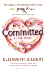 Committed : A Sceptic Makes Peace With Marriage - eBook