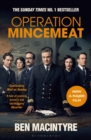Operation Mincemeat : The True Spy Story that Changed the Course of World War II - eBook