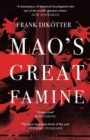 Mao's Great Famine : The History of China's Most Devastating Catastrophe, 1958-62 - eBook