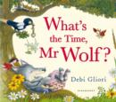 What's the Time, Mr Wolf? - Book