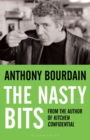The Nasty Bits : Collected Cuts, Useable Trim, Scraps and Bones - eBook