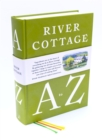 River Cottage A to Z : Our Favourite Ingredients, & How to Cook Them - Book