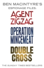 Ben Macintyre's Espionage Files : Agent Zigzag, Operation Mincemeat & Double Cross - eBook