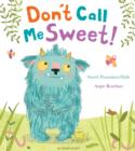 Don't Call Me Sweet! - Book
