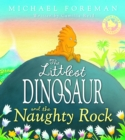 The Littlest Dinosaur and the Naughty Rock - eBook