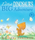 The Littlest Dinosaur's Big Adventure - eBook