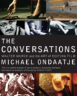 The Conversations : Walter Murch and the Art of Editing Film - eBook