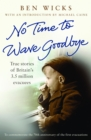 No time to wave goodbye - eBook