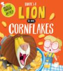 There's a Lion in My Cornflakes - Book